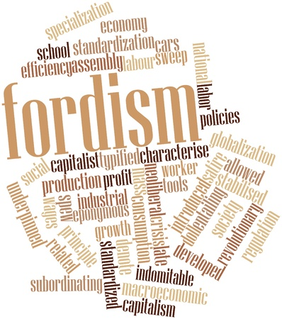 implies: Abstract word cloud for Fordism with related tags and terms