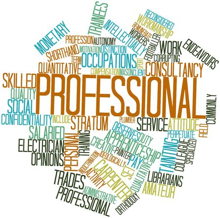 imply: Abstract word cloud for Professional with related tags and terms Stock Photo