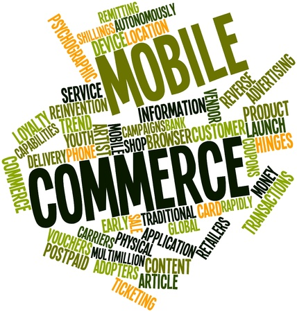 Abstract word cloud for Mobile commerce with related tags and terms Stock Photo - 16414318