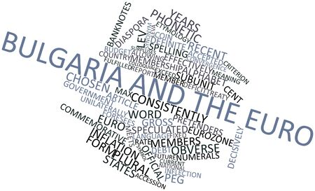 eminent: Abstract word cloud for Bulgaria and the euro with related tags and terms