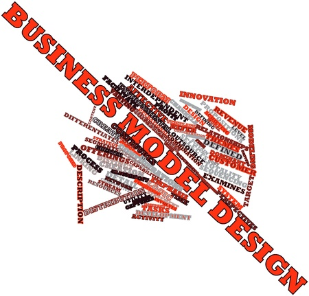 Abstract word cloud for Business model design with related tags and terms Stock Photo - 16445964