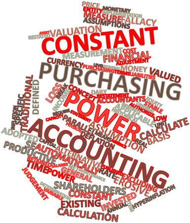 purchasing power: Abstract word cloud for Constant purchasing power accounting with related tags and terms Stock Photo