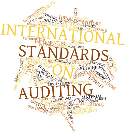 standards: Abstract word cloud for International Standards on Auditing with related tags and terms Stock Photo