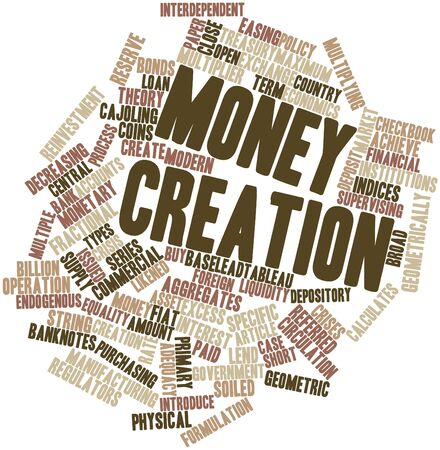 endogenous: Abstract word cloud for Money creation with related tags and terms