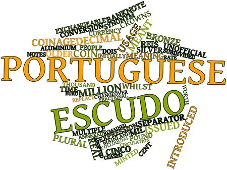 disappeared: Abstract word cloud for Portuguese escudo with related tags and terms