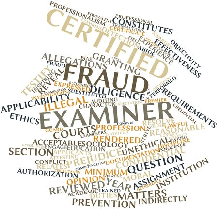 Abstract word cloud for Certified Fraud Examiner with related tags and terms Stock Photo - 16468037