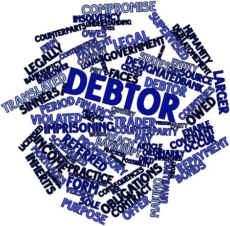 debtor: Abstract word cloud for Debtor with related tags and terms
