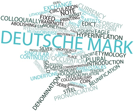 Abstract word cloud for Deutsche Mark with related tags and terms Stock Photo - 16467967