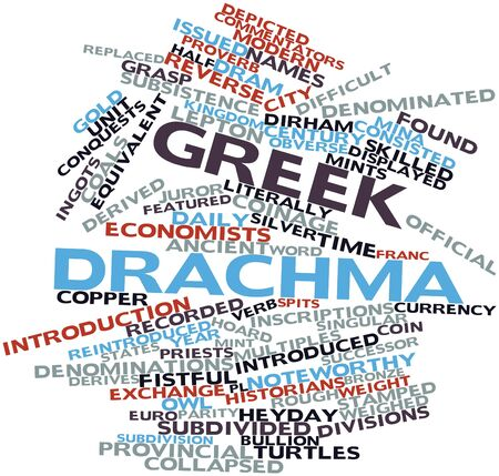 Abstract word cloud for Greek drachma with related tags and terms Stock Photo - 16468034
