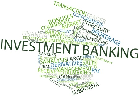 Abstract word cloud for Investment banking with related tags and terms Stock Photo - 16467888