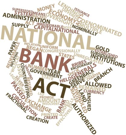 greenbacks: Abstract word cloud for National Bank Act with related tags and terms