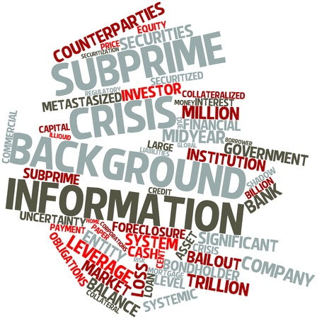 homeowners insurance: Abstract word cloud for Subprime crisis background information with related tags and terms