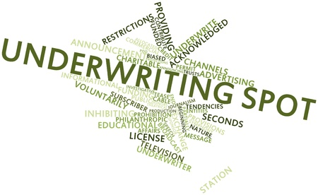 necessarily: Abstract word cloud for Underwriting spot with related tags and terms