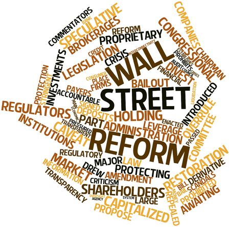 financial institutions: Abstract word cloud for Wall Street reform with related tags and terms
