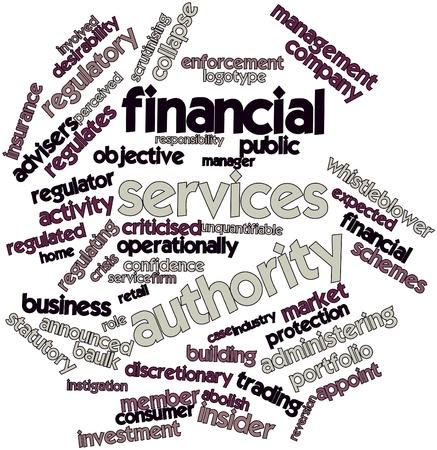 and authority: Nube palabra abstracta por la Autoridad de Servicios Financieros con etiquetas y t�rminos relacionados