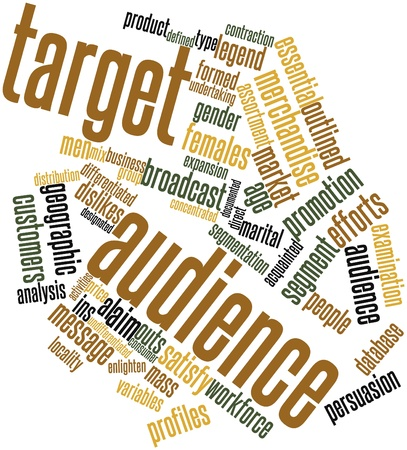 Abstract word cloud for Target audience with related tags and terms photo