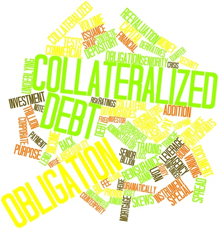 underwriter: Abstract word cloud for Collateralized debt obligation with related tags and terms
