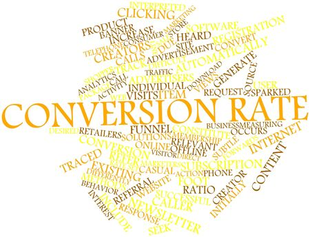 Abstract word cloud for Conversion rate with related tags and terms Stock Photo - 16489085