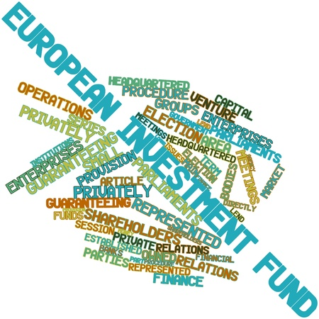 financial institutions: Abstract word cloud for European Investment Fund with related tags and terms