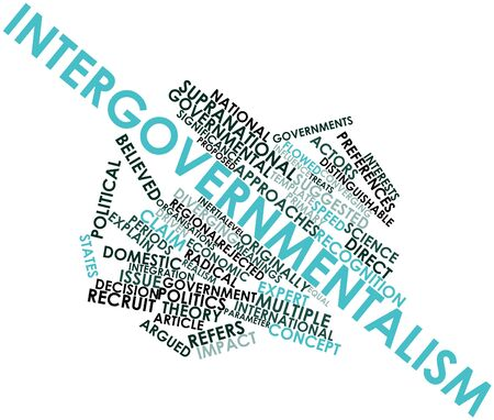 Abstract word cloud for Intergovernmentalism with related tags and terms Stock Photo - 16488980