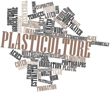 Abstract word cloud for Plasticulture with related tags and terms Stock Photo - 16489076