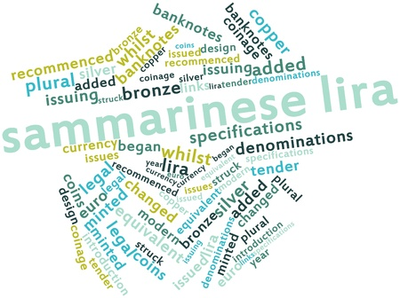 struck: Abstract word cloud for Sammarinese lira with related tags and terms Stock Photo