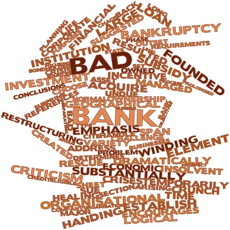 owned: Abstract word cloud for Bad bank with related tags and terms Stock Photo