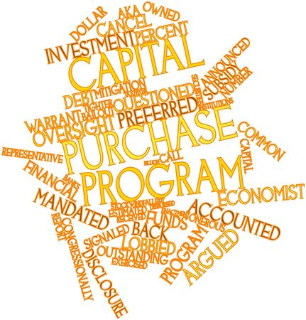 Abstract word cloud for Capital Purchase Program with related tags and terms Stock Photo