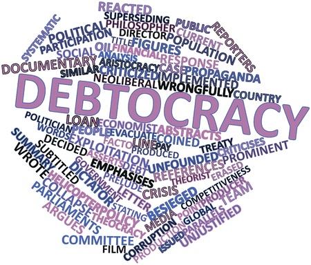 Abstract woordwolk voor Debtocracy met gerelateerde tags en voorwaarden Stockfoto
