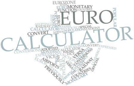 adopting: Abstract word cloud for Euro calculator with related tags and terms Stock Photo