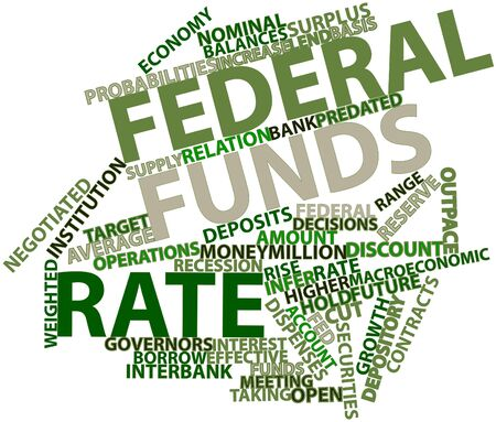 Abstract word cloud for Federal funds rate with related tags and terms photo