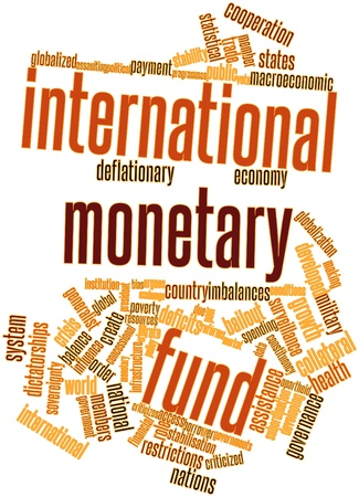 fund world: Abstract word cloud for International Monetary Fund with related tags and terms Stock Photo