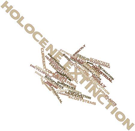 extinction: Nuage de mot abstrait pour l'extinction holoc�ne avec des �tiquettes et des termes connexes