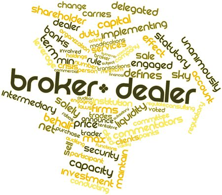brokers: Abstract word cloud for Broker-dealer with related tags and terms Stock Photo