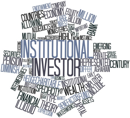 institutional: Abstract word cloud for Institutional investor with related tags and terms