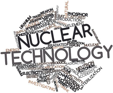 discovered: Abstract word cloud for Nuclear technology with related tags and terms