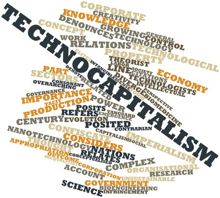 Abstract word cloud for Technocapitalism with related tags and terms Stock Photo - 16500066