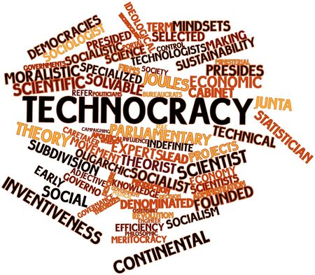 ideological: Abstract word cloud for Technocracy with related tags and terms