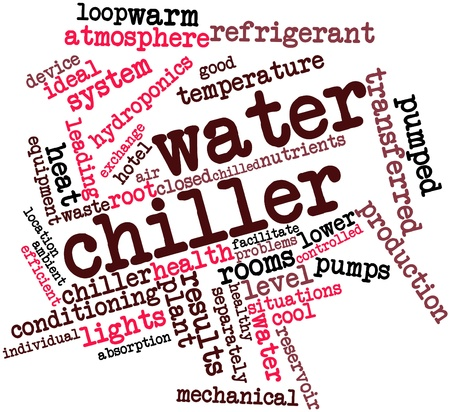 leading light: Abstract word cloud for Water chiller with related tags and terms