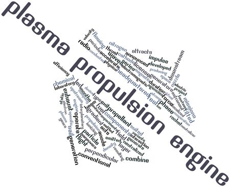 propulsion: Abstract word cloud for Plasma propulsion engine with related tags and terms Stock Photo