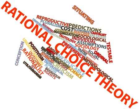 behaviour: Abstract word cloud for Rational choice theory with related tags and terms Stock Photo