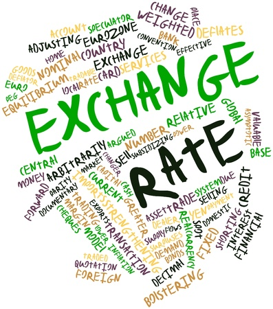 exchange rate: Abstract word cloud for Exchange rate with related tags and terms Stock Photo