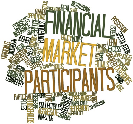 Abstract word cloud for Financial market participants with related tags and terms photo