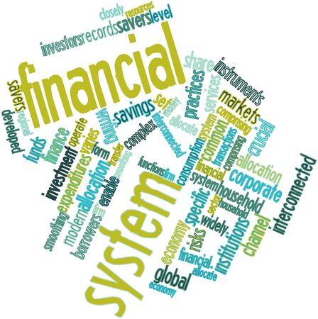 comprising: Abstract word cloud for Financial system with related tags and terms