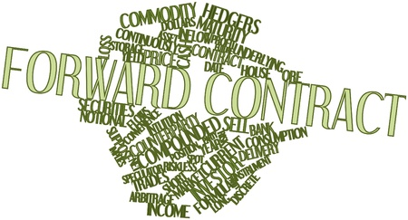 Abstract word cloud for Forward contract with related tags and terms Stock Photo - 16499472