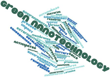 Abstract word cloud for Green nanotechnology with related tags and terms Stock Photo - 16499468