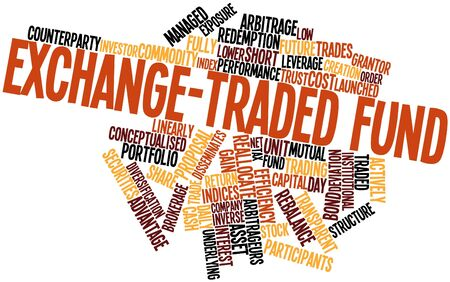 linearly: Abstract word cloud for Exchange-traded fund with related tags and terms Stock Photo