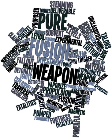 deliverable: Abstract word cloud for Pure fusion weapon with related tags and terms
