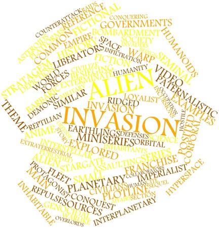 invasion: Nuage de mot abstrait pour l'invasion Alien avec des �tiquettes et des termes connexes