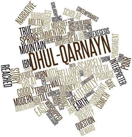 ascribed: Abstract word cloud for Dhul-Qarnayn with related tags and terms Stock Photo